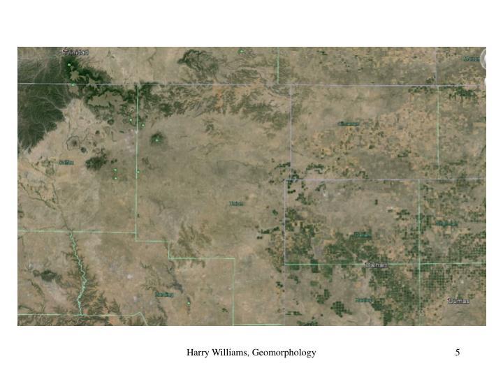 Harry Williams, Geomorphology