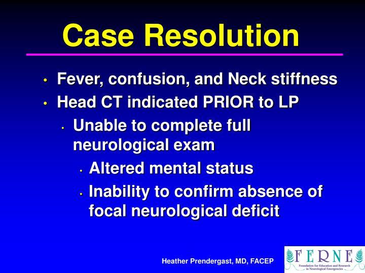 Case Resolution