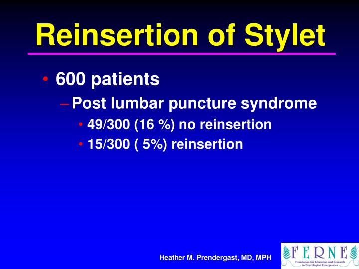 Reinsertion of Stylet