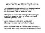 accounts of schizophrenia