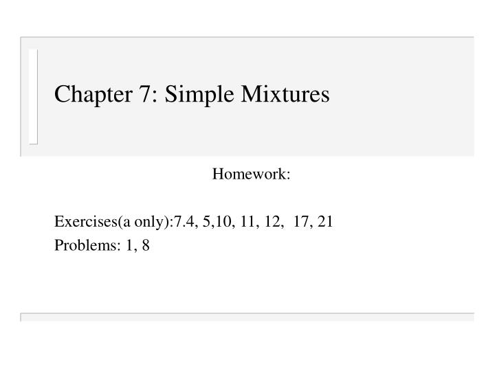 chapter 7 simple mixtures n.