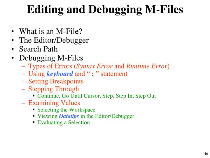 Editing and Debugging M-Files