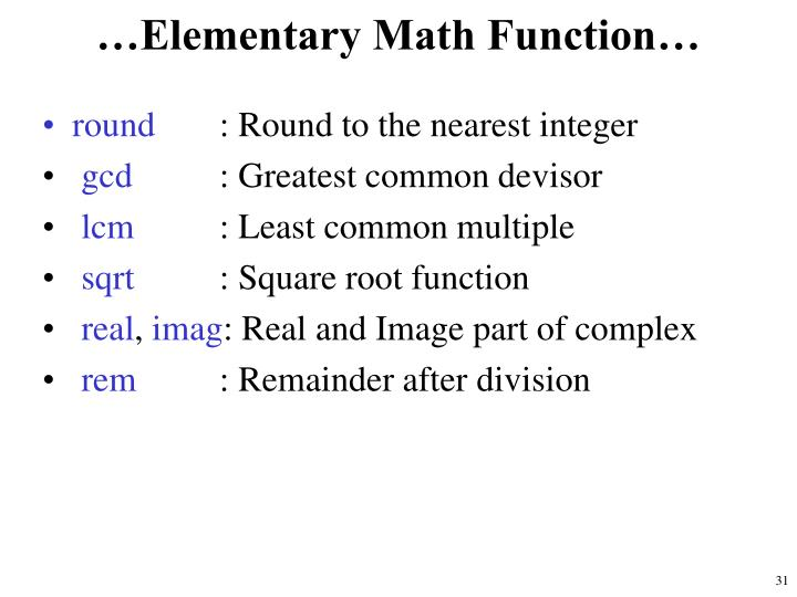 …Elementary Math Function…