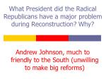 what president did the radical republicans have a major problem during reconstruction why
