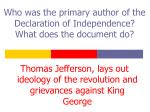 who was the primary author of the declaration of independence what does the document do
