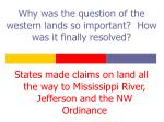 why was the question of the western lands so important how was it finally resolved