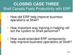 closing case three shell canada fuels productivity with erp