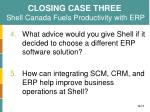 closing case three shell canada fuels productivity with erp1