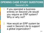 opening case study questions second life