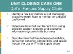 unit closing case one dell s famous supply chain
