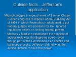 outside facts jefferson s application3