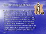 debt bondage defined