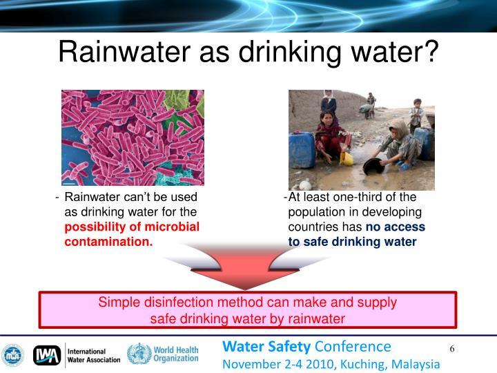 Rainwater as drinking water?