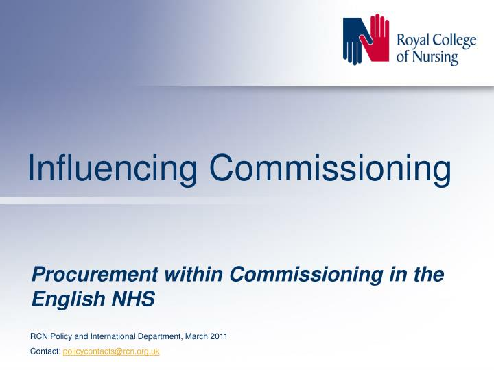 influencing commissioning n.
