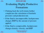 evaluating highly productive formations2