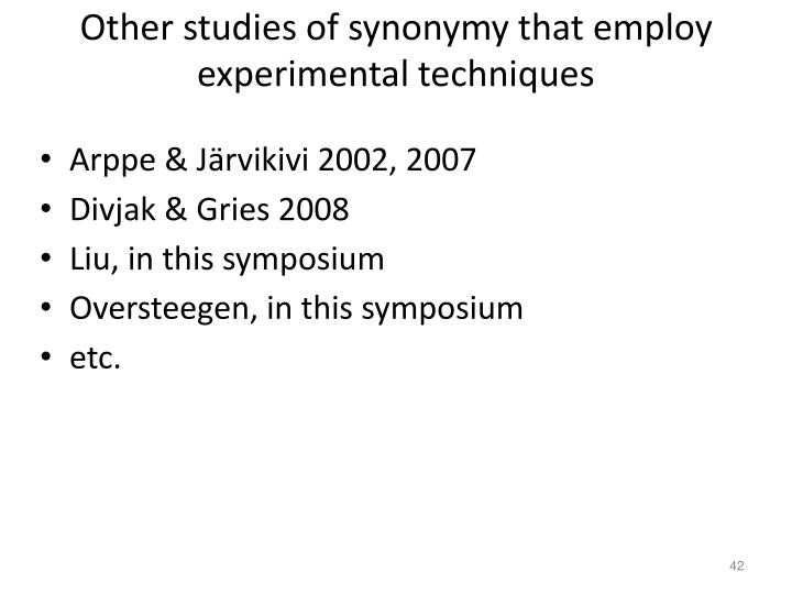 Other studies of synonymy that employ experimental techniques