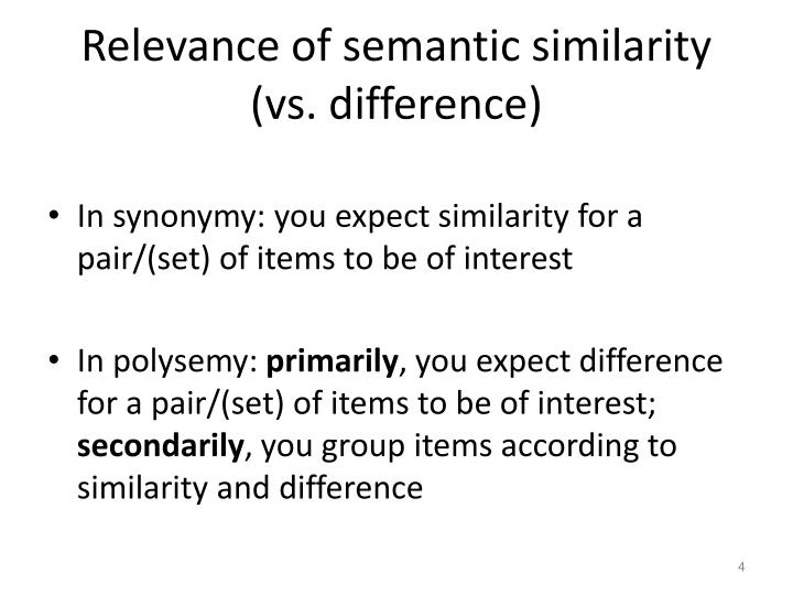 Relevance of semantic similarity (vs. difference)