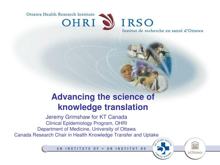 advancing the science of knowledge translation n.