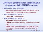 developing methods for optimizing kt strategies implement example