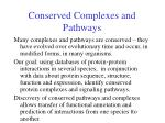 conserved complexes and pathways
