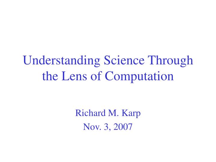 understanding science through the lens of computation n.
