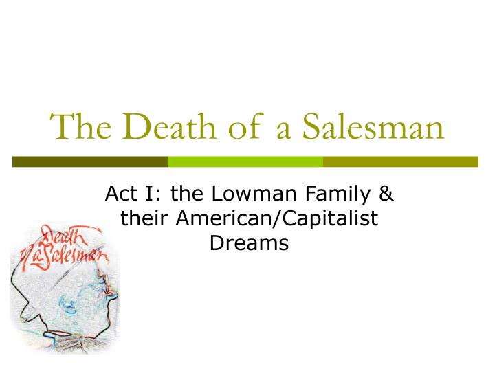 essay on death of a salesman and the american dream
