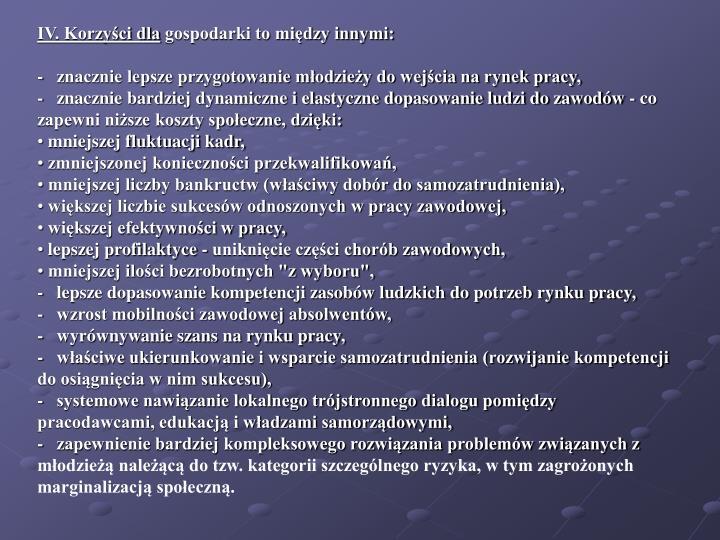 IV. Korzyści dla