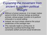 explaining the movement from ancient to modern political thought