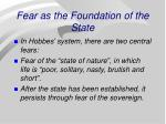 fear as the foundation of the state