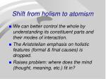 shift from holism to atomism