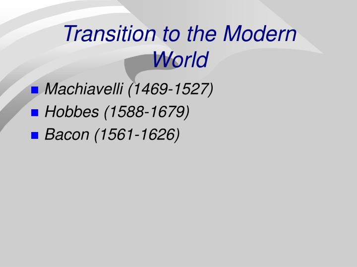 transition to the modern world n.