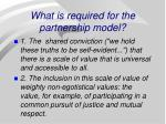 what is required for the partnership model