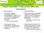 export controlled how can this affect your travel plans