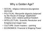 why a golden age