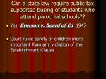 can a state law require public tax supported busing of students who attend parochial schools