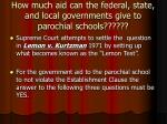 how much aid can the federal state and local governments give to parochial schools