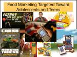 food marketing targeted toward adolescents and teens