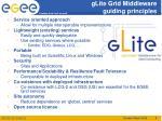 glite grid middleware guiding principles