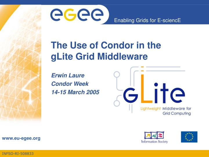 the use of condor in the glite grid middleware n.