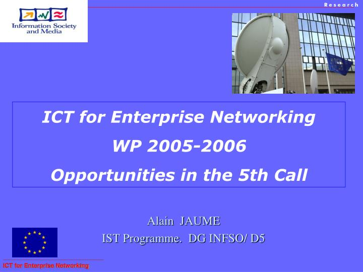 ict for enterprise networking wp 2005 2006 opportunities in the 5th call n.