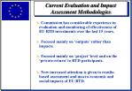current evaluation and impact assessment methodologies