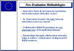 new evaluation methodologies