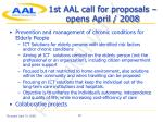 1st aal call for proposals opens april 2008
