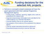 funding decisions for the selected aal projects