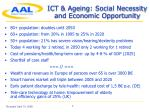 ict ageing social necessity and economic opportunity