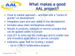 what makes a good aal project