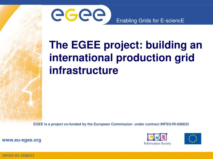 the egee project building an international production grid infrastructure n.