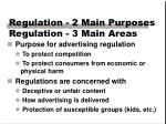 regulation 2 main purposes regulation 3 main areas