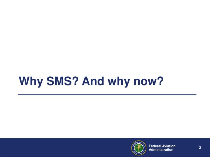 Why sms and why now