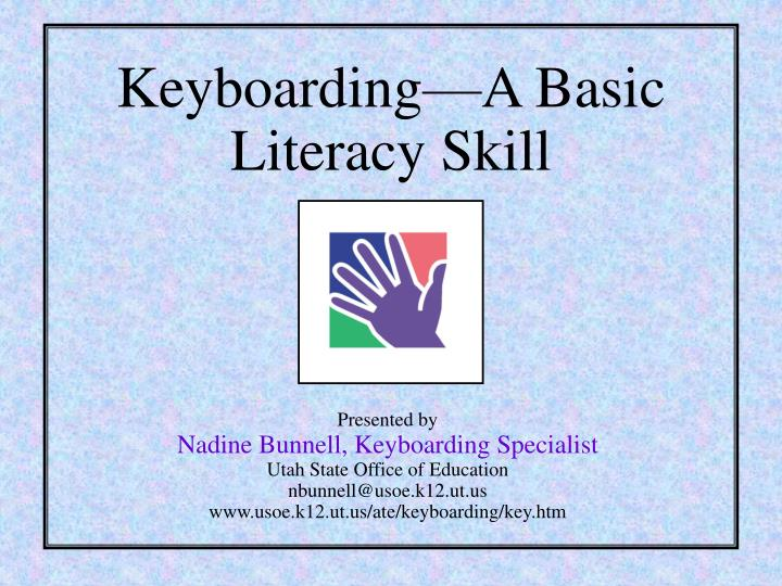keyboarding a basic literacy skill n.